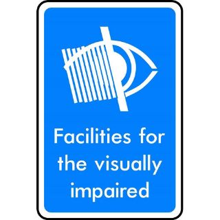 """Picture of """"Facilities For The Visually Impaired"""" Sign"""