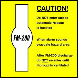 """Picture of """"Caution- Fm-200"""" Sign"""